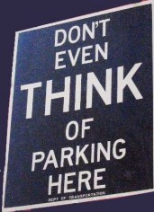 Downtown? Don't even think of parking here!